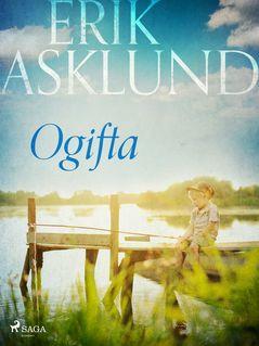 Ogifta - Erik Asklund