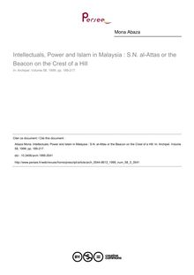 Intellectuals, Power and Islam in Malaysia : S.N. al-Attas or the Beacon on the Crest of a Hill - article ; n°3 ; vol.58, pg 189-217