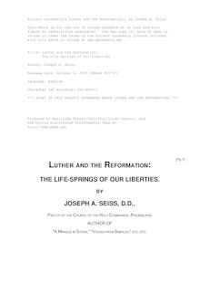 Luther and the Reformation: - The Life-Springs of Our Liberties