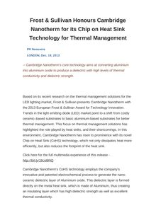 Frost & Sullivan Honours Cambridge Nanotherm for its Chip on Heat Sink Technology for Thermal Management