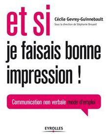 Lire Et si je faisais bonne impression ! de Guinnebault Cécile
