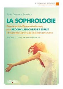 Lire La sophrologie de Payen de la Garanderie Agnès, Abrezol Raymond
