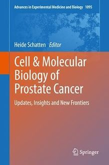 Cell & Molecular Biology of Prostate Cancer