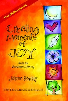 Creating Moments of Joy Along the Alzheimer