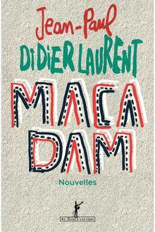 Lire Macadam de Jean-Paul Didierlaurent