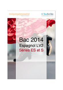 Corrigé bac 2014 - Séries ES et S - LV2 espagnol