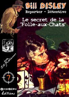 Le secret de la Folle-aux-Chats
