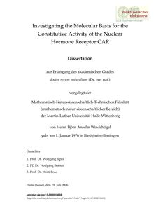 Investigating the molecular basis for the constitutive activity of the nuclear hormone receptor CAR [Elektronische Ressource] / von Björn Anselm Windshügel
