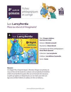 Fiches pédagogiques de Dragon, ballons, tournons en rond - Ginette Lareault