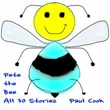 Pete the Bee: All 30 Stories