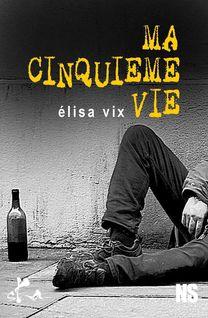 La cinquième vie - Elisa Vix