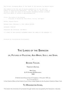 The Lands of the Saracen - Pictures of Palestine, Asia Minor, Sicily, and Spain