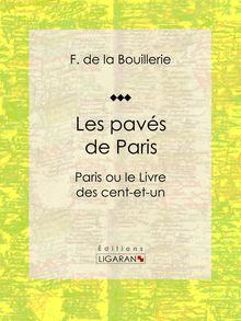 Les pavés de Paris de F. de la Bouillerie, Ligaran - fiche descriptive