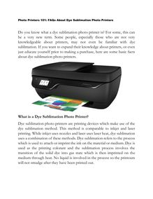 Photo Printers 101: FAQs About Dye Sublimation Photo Printers