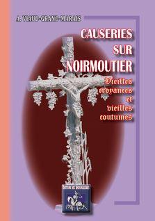 Causeries sur Noirmoutier - Dr A. Viaud-Grand-Marais