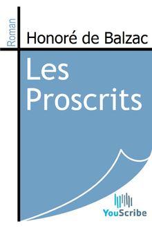 Les Proscrits de Honoré de Balzac - fiche descriptive