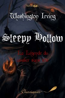 Sleepy Hollow de Washington Irving - fiche descriptive