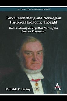 Torkel Aschehoug and Norwegian Historical Economic Thought