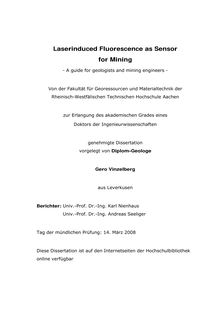 Laserinduced fluorescence as sensor for mining  [Elektronische Ressource] : a guide for geologists and mining engineers / vorgelegt von Gero Vinzelberg