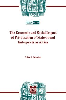 Economic and Social Impact of Privatisation of State-owned Enterprises in Africa, The