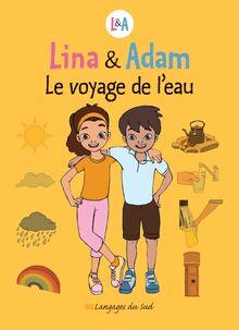 Lina & Adam le voyage de l'eau
