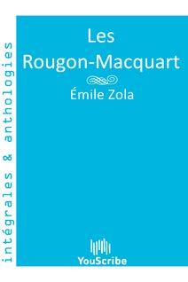 Les Rougon-Macquart de Émile Zola - fiche descriptive