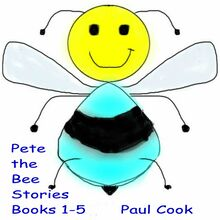 Pete the Bee: Books 1-5