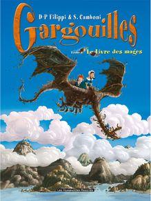 Gargouilles #6 : Le Livre des Mages