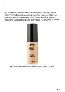 NYX Cosmetics High Definition Photogenic Foundation Natural 1.26 Ounce Beauty Review