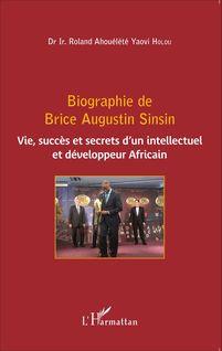 Biographie de Brice Augustin Sinsin - Roland Ahouelete Yaovi Holou