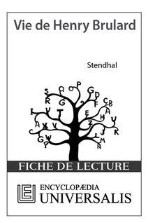 Vie de Henry Brulard de Stendhal (Les Fiches de lecture d
