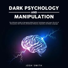 Dark Psychology and Manipulation