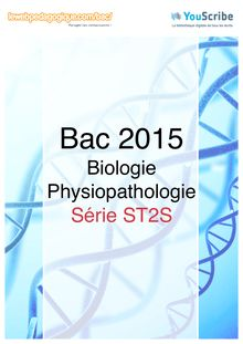 Corrigé Bac 2015 - Biologie-Physiopathologie - ST2S