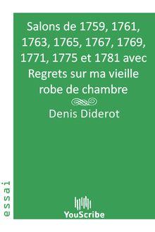 Salons de 1759, 1761, 1763, 1765, 1767, 1769, 1771, 1775 et 1781 avec Regrets sur ma vieille robe de chambre de Denis Diderot - fiche descriptive