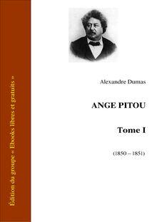Ange Pitou - Tome I - Les Mémoires d'un médecin