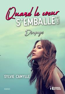 Dérapages - Sylvie Camylle