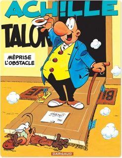 Achille Talon - Tome 8 - Achille Talon méprise l