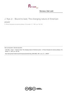 J. Nye Jr. : Bound to lead, The changing nature of American power   ; n°1 ; vol.41, pg 102-105