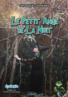 Le petit ange de la nuit - Véronique Charrière