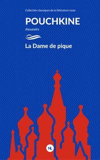 La Dame de pique - Alexandre Pouchkine