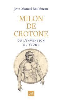 Milon de Crotone ou l
