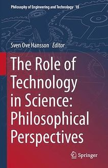 The Role of Technology in Science: Philosophical Perspectives