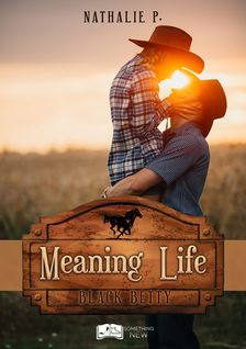 Meaning Life - Nathalie P.