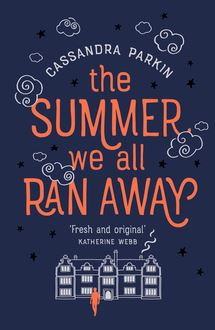 The Summer We All Ran Away