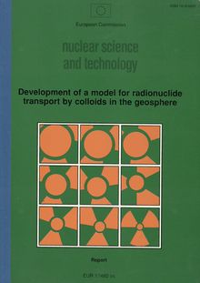 Development of a model for radionuclide transport by colloids in the geosphere