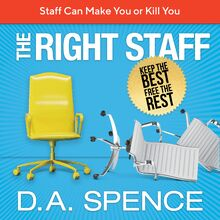 The Best Staff - Keep the Best - Free the Rest