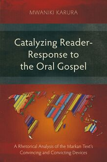 Catalyzing Reader-Response to the Oral Gospel