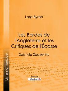 Les Bardes de l'Angleterre et les Critiques de l'Écosse de Ligaran, Lord Byron - fiche descriptive