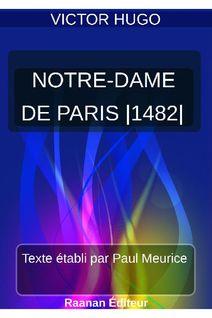 NOTRE DAME DE PARIS-1482 - Victor Hugo