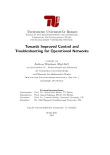 Towards Improved Control and Troubleshooting for Operational Networks [Elektronische Ressource] / Andreas Wundsam. Betreuer: Anja Feldmann